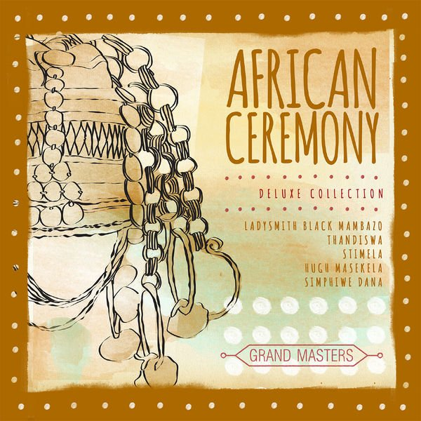 VA - Grand Masters Collection African Ceremony (2015)