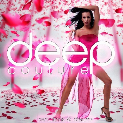 VA - Deep Couture: Sensations and Dreams (2016)