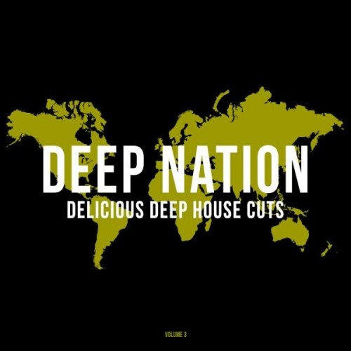 VA - Deep Nation Vol.3: Delicious Deep House Cuts (2016)