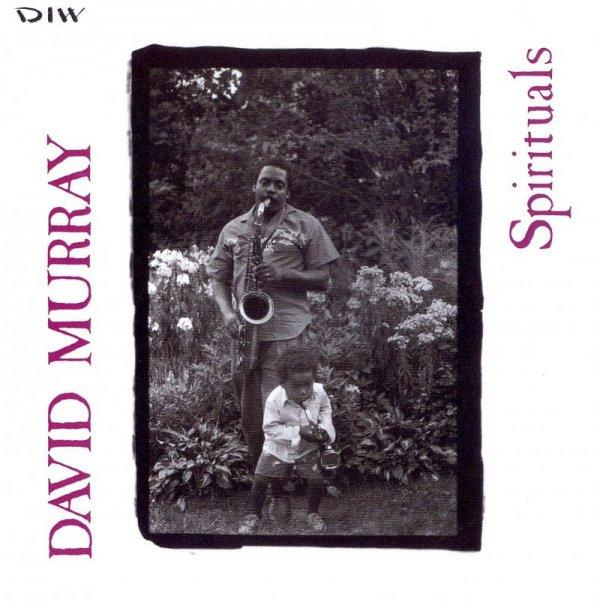 David Murray - Spirituals (1990)