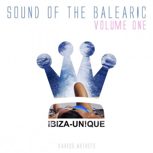 VA - Sound of the Balearic Vol.1 (2016)
