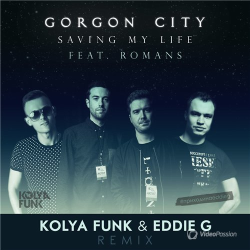 Gorgon City feat. Romans - Saving My Life (Kolya Funk & Eddie G Remix) (2016)