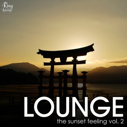 VA - Lounge, the Sunset Feeling Vol.2 (2016)
