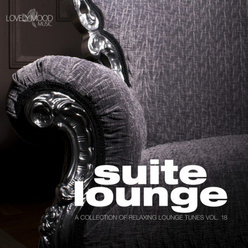 VA - Suite Lounge 18: A Collection of Relaxing Lounge Tunes (2016)