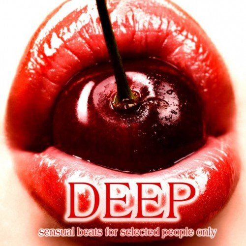 VA - Deep Sensual Beats: for Selected People Only (2016)