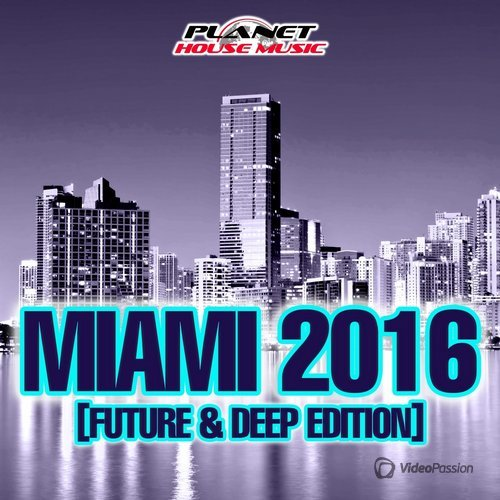 Miami 2016 (Future & Deep Edition) (2016)