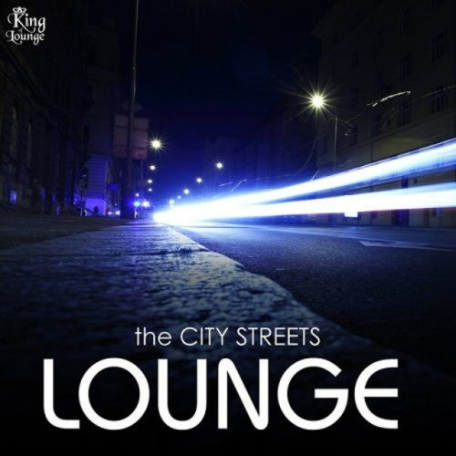 VA - The City Streets Lounge (2016)