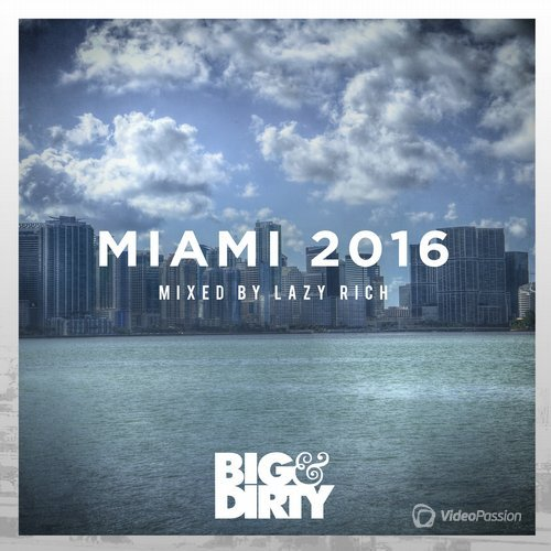 Big and Dirty Miami 2016 (2016)