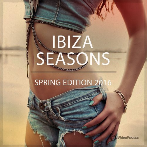 Ibiza Sessions: Spring Edition 2016 (2016)
