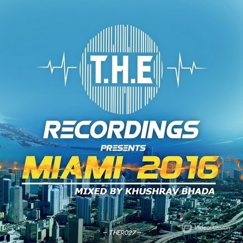 T.H.E - Recordings presents Miami 2016 (2016)