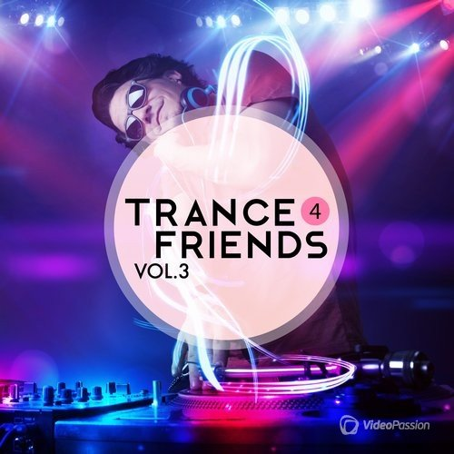 Trance 4 Friends, Vol. 3 (2016)