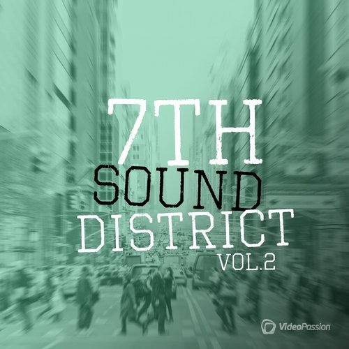 7th Sound District, Vol. 2 (2016)