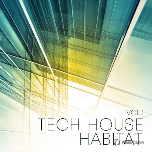 Tech House Habitat, Vol. 1 (2016)