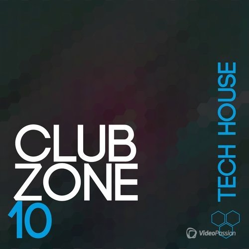 Club Zone - Tech House, Vol. 10 (2016)