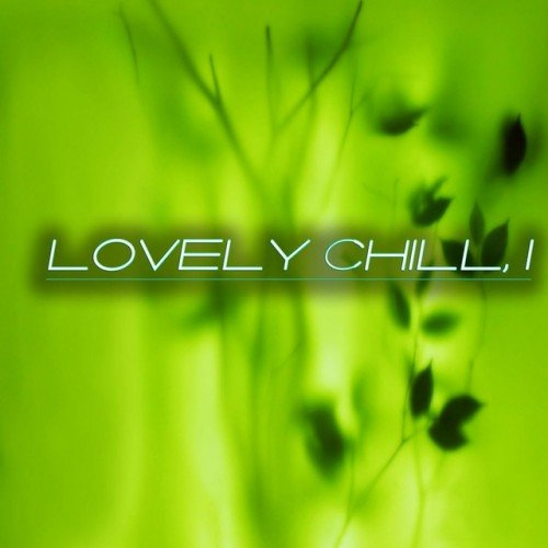 VA - Lovely Chill 1 (2016)