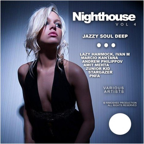 VA - Nighthouse Vol.4: Jazzy Soul Deep (2016)
