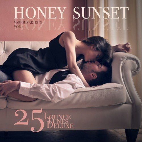 VA - Honey Sunset Vol.1: 25 Lounge Tunes Deluxe (2016)