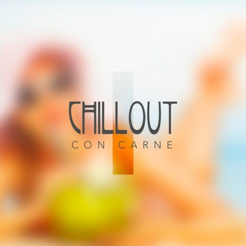 VA - Chillout Con Carne Vol.1 (2016)