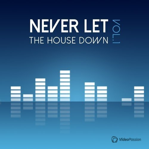 Never Let the House Down, Vol.1 (2016)