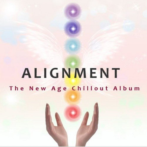 VA - Alignment: The New Age Chillout Album (2016)