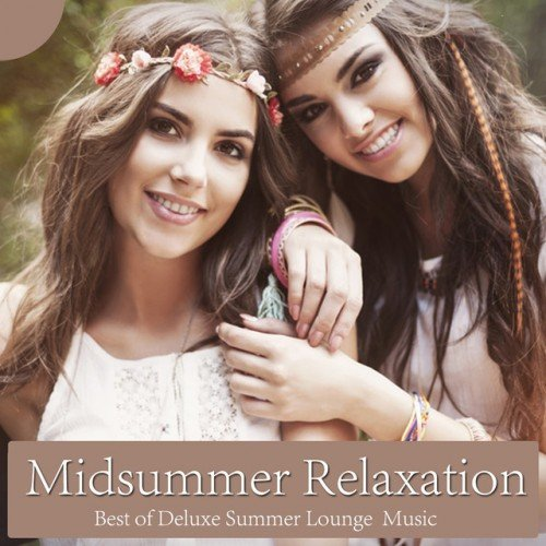 VA - Midsummer Relaxation: Best of Deluxe Summer Lounge Music (2016)
