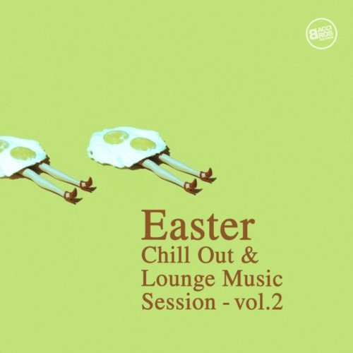 VA - Easter: Chill Out and Lounge Music Session Vol.2 (2016)