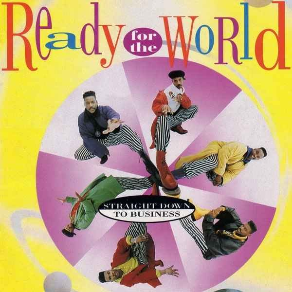 Ready for the World - Straight Down to Business (1991)