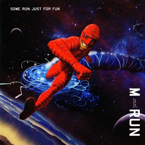 M-Run - Some Run Just For Fun (2012)