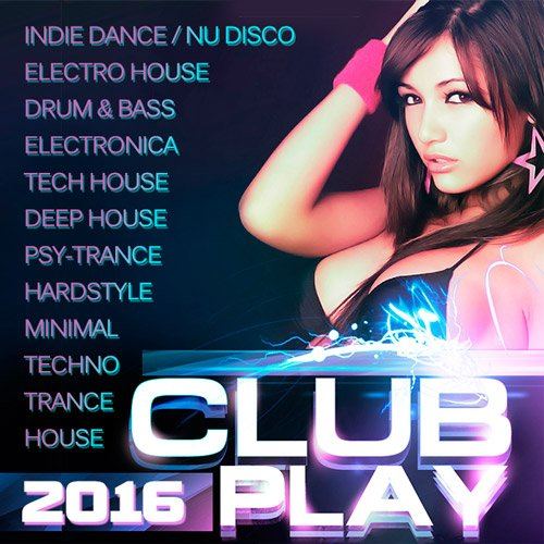 VA - Club Play 2016 (2016)