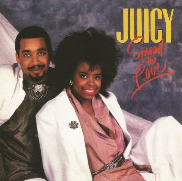 Juicy - Spread The Love (1987) [Remastered 2007]