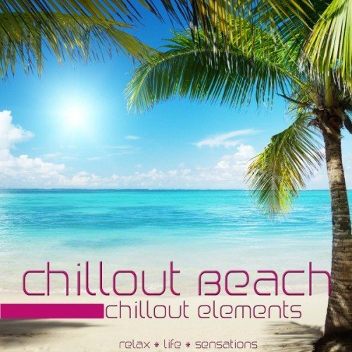 VA - Chillout Beach: Chillout Elements (2016)