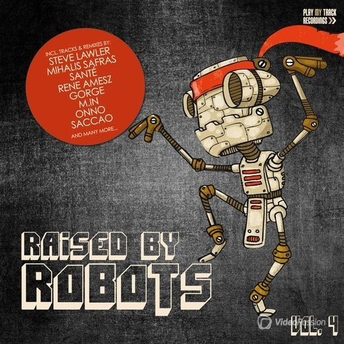 Raised By Robots, Vol. 4 (2016)