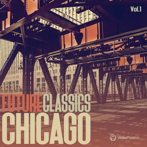 Future Classics Chicago, Vol. 1 (2016)