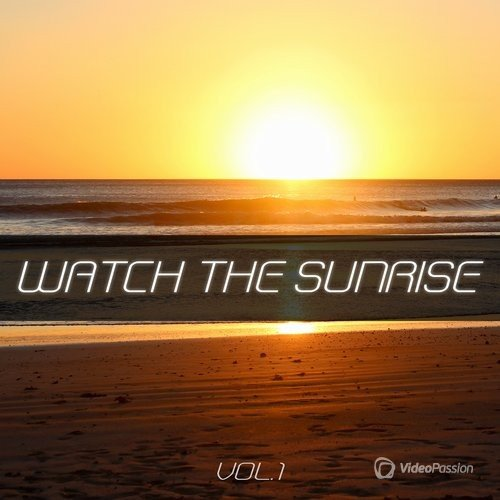 Watch the Sunrise, Vol. 1 (2016)