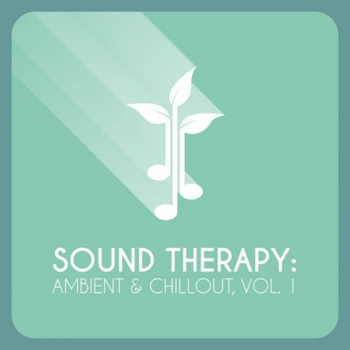VA - Sound Therapy: Ambient and Chillout Vol.1 (2016)