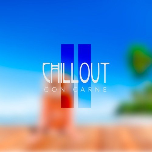VA - Chillout Con Carne Vol.2 (2016)