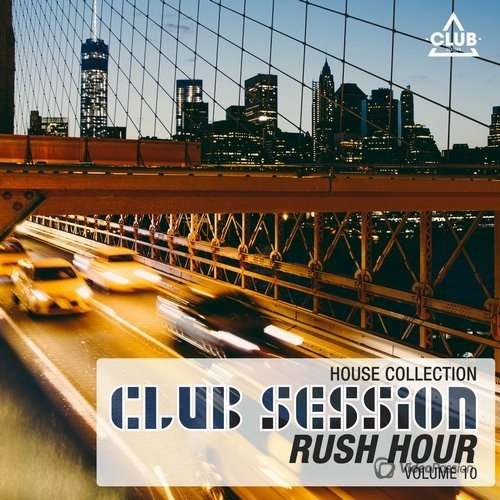 Club Session Rush Hour, Vol. 10 (2016)