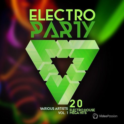 Electro Party, Vol. 1 (20 Electro House Mega Hits) (2016)