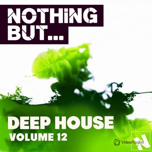 Nothing But... Deep House, Vol. 12 (2016)