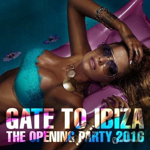 Gate To Ibiza (The Opening Party 2016) (2016)