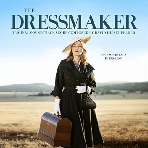 David Hirschfelder - The Dressmaker [Original Motion Picture Soundtrack] (2015)