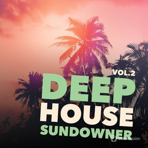 Deep House Sundowner, Vol. 2 (2016)