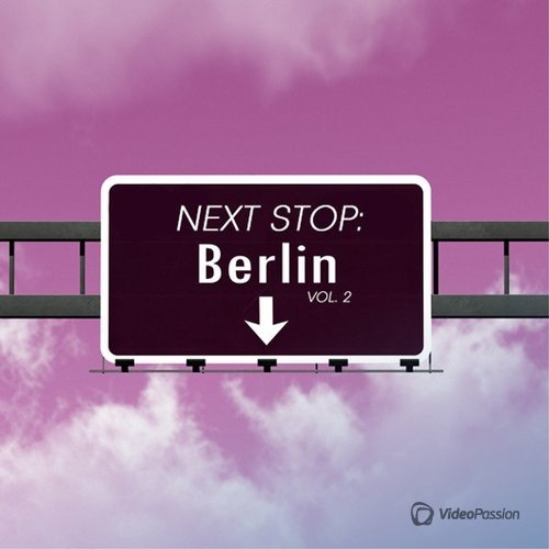 Next Stop: Berlin, Vol. 2 (2016)