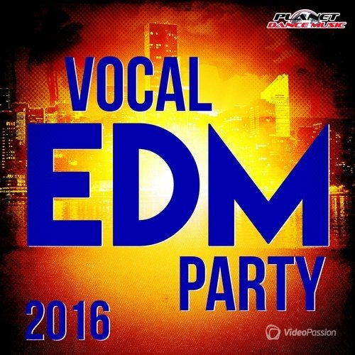 Vocal EDM Party 2016 (2016)