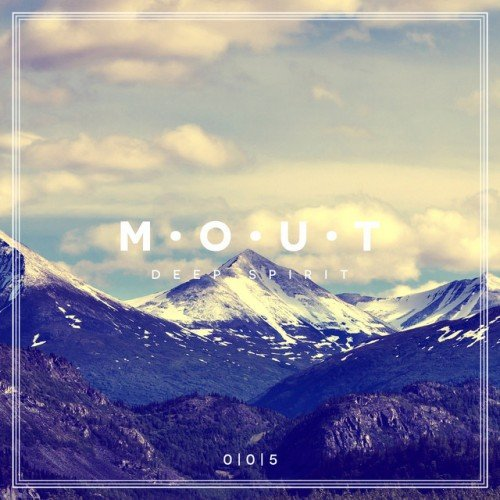 VA - Mout: Deep Spirit Vol.5 (2016)