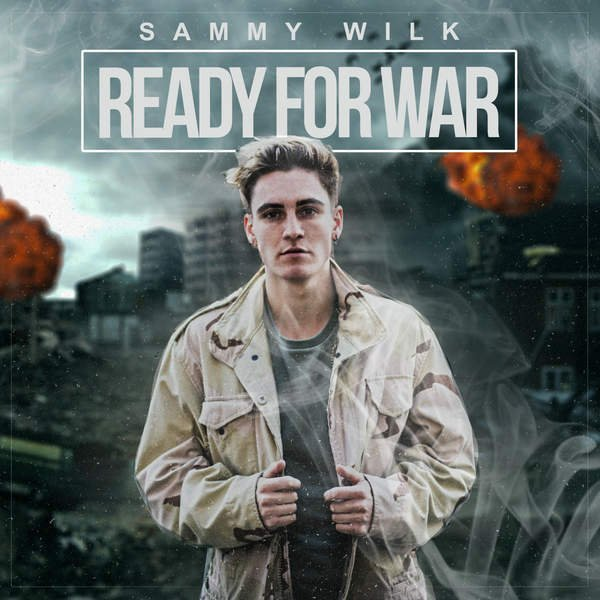 Sammy Wilk - Ready For War (2016)