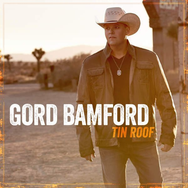 Gord Bamford - Tin Roof (2016)