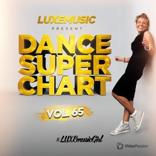 LUXEmusic - Dance Super Chart Vol.65 (2016)