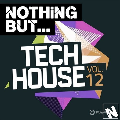 Nothing But... Tech House, Vol. 12 (2016)