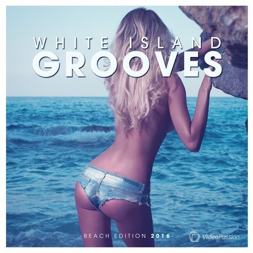 White Island Grooves - Beach Edition 2016 (2016)